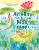 Ariella, die kleine Meerjungfrau, Montag 16.12.2019, 10:00 Uhr  - Nur noch wenige Restkarten!